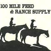 100 Mile Feed & Ranch Supply